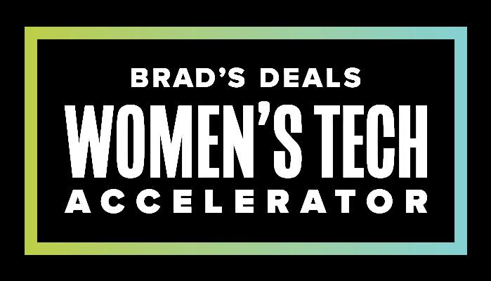 Brad's Deals Women's Tech Accelerator